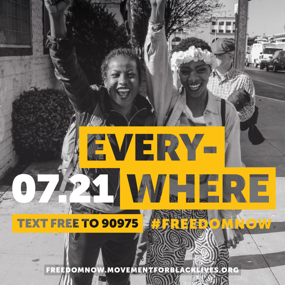 BLM 07.21 Everywhere #FreedomNow poster