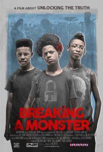 'Breaking a Monster' poster