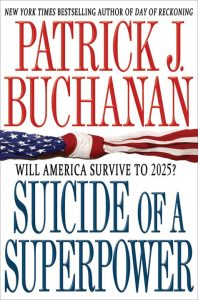 'Suicide of a Superpower' by Pat Buchanan cover