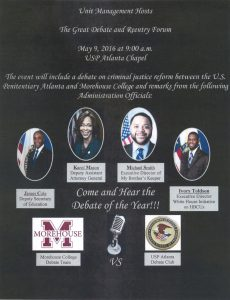 The-Great-Debate-and-Reentry-Forum-flier-USP-Atlanta-050916-230x300, White House officials and local leaders attend debate, organized by prisoner, between prisoners and Morehouse students, Behind Enemy Lines