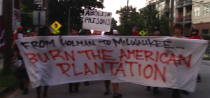 from-holman-to-milwaukee-burn-the-american-plantation-abolish-prisons-0916