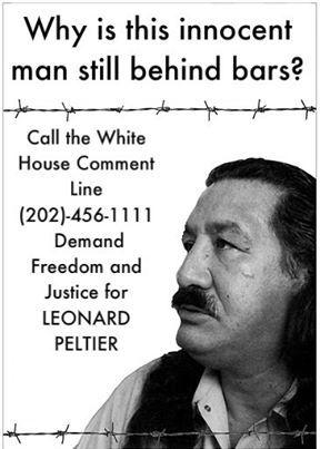 Demand-Freedom-and-Justice-for-Leonard-Peltier-poster, President Obama, remember Leonard Peltier, Behind Enemy Lines