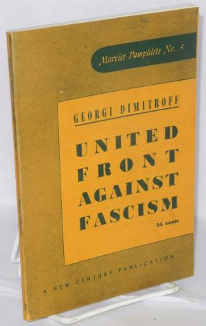 United-Front-Against-Fascism'-by-George-Dimitroff-cover, The Black Panther Party and Black anti-fascism in the United States, National News & Views