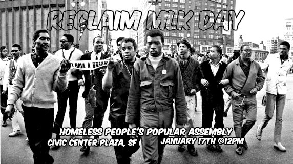 Reclaim-MLK-Day-011717-poster, Citywide homeless people's assembly Tuesday to honor Martin Luther King, Local News & Views