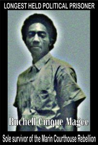Ruchell-Cinque-Magee-sole-survivor-of-the-Marin-Courthouse-Rebellion-graphic-web-203x300, Ruchell Cinque Magee, sole survivor of the Aug. 7, 1970, Courthouse Slave Rebellion, Behind Enemy Lines