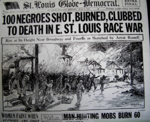 St.-Louis-Globe-Democrat-front-pg-100-Negroes-shot-burned-clubbed-to-death-in-Ea.-St.-Louis-race-war-070317-300x244, Wanda's Picks for January 2017, Culture Currents