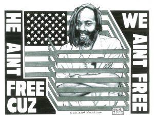 Mumia-He-aint-free-cuz-we-aint-free-art-by-Rashid-web-300x232, Emergency financial appeal for Mumia, Behind Enemy Lines