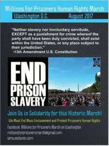Millions-for-Prisoners-Human-Rights-March-End-Prison-Slavery-flier-224x300, Amend The 13th: Why the Millions for Prisoners March is vital to social change in Amerika, Behind Enemy Lines