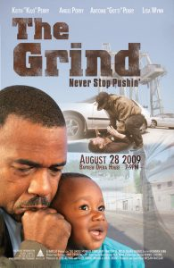 BAYCATs-The-Grind-starring-Kilo-Twan-Goddi-Angel-Perry-poster-0809-195x300, Tribute to my pops, Kilo G Perry, Local News & Views