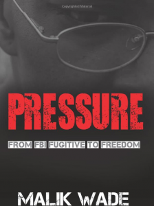 Pressure-by-Malik-Wade-cover-224x300, Jeff Adachi: Malik Wade's 'Pressure' is a testament to the community building formerly incarcerated people can do, Culture Currents
