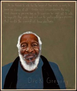 Dick-Gregory-GÇÿto-be-forced-to-vote-for-the-lesser-of-two-evilsGÇÖ-art-by-Robert-Shetterly-AmericansWhoTellTheTruth-252x300, Dick Gregory, Culture Currents