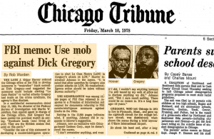 FBI-memo-Use-mob-against-Dick-Gregory-Chicago-Tribune-031078-300x196, Dick Gregory, Culture Currents