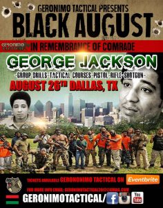 Geronimo-Tactical-presents-Black-August-in-remembrance-of-Comrade-George-Jackson-poster-082617-Dallas-236x300, As a nation grapples with white supremacy, the Millions for Prisoners March comes at the perfect time, National News & Views
