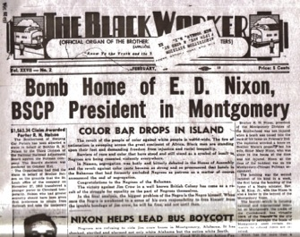 Montgomery-Bus-Boycott-'Bomb-home-of-E.D.-Nixon'-in-The-Black-Worker-newspaper-1956, We must affect the bottom line, Behind Enemy Lines