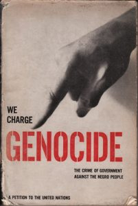 We-Charge-Genocide-The-Crime-of-Government-Against-the-Negro-People-A-Petition-to-the-United-Nations-cover-1951-201x300, 'We Charge Genocide', Culture Currents