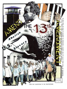 Amend-the-13th-Amendment-art-by-Rashid-1116-web-228x300, US prisons practice the same slavery and racism celebrated by Confederate monuments, Behind Enemy Lines