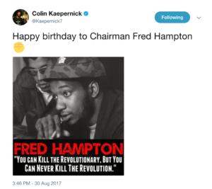 Kaepernick-tweets-Happy-Bday-to-Chairman-Fred-Hampton-083017-web-300x267, Colin Kaepernick salutes Fred Hampton, as NFL continues to snub him, National News & Views