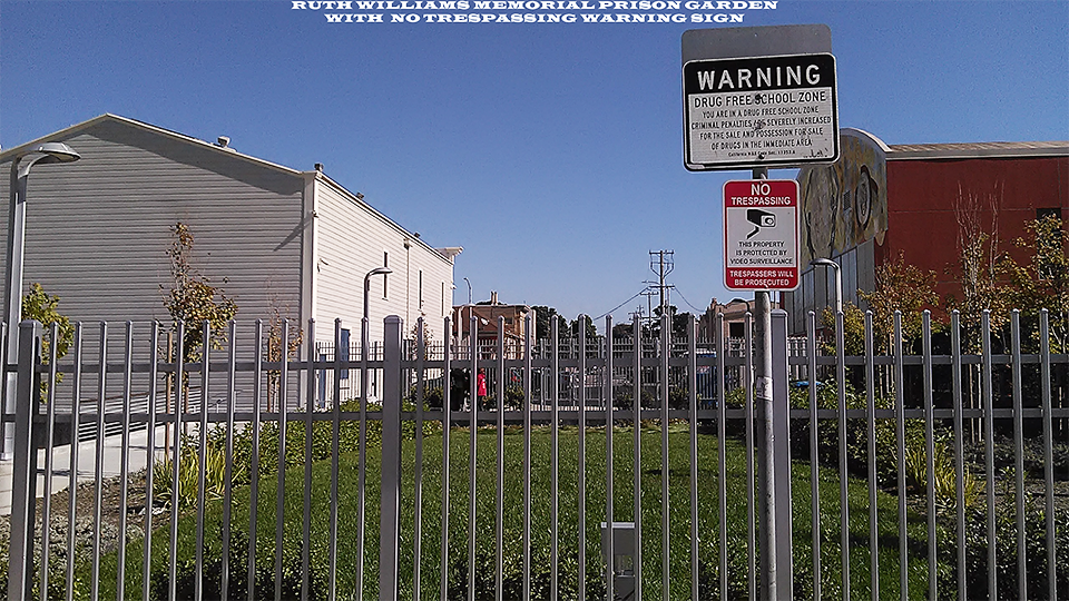 Bayview-Opera-House-Ruth-Williams-Memorial-Prison-Fence-Garden-with-No-Trespassing-Warning-Sign-web, City attacks Black culture to erase Blacks from San Francisco, Culture Currents