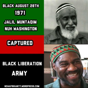 Black-August-28th-1971-Nuh-Washington-Jalil-Muntaqim-Captured-poster-by-NewAfrikan77-300x300, Jalil A. Muntaqim: The making of a movement, Behind Enemy Lines