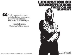 Liberation-or-Gangsterism-by-Russell-Maroon-Shoatz-graphic-300x232, We are all bound by the same chain, Behind Enemy Lines