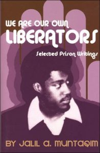 We-Are-Our-Own-Liberators-by-Jalil-A.-Muntaqim-cover-196x300, Jalil A. Muntaqim: The making of a movement, Behind Enemy Lines