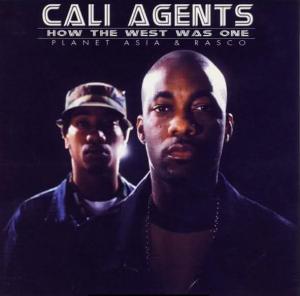 Cali-Agents-How-the-West-Was-One-by-Planet-Asia-Rasco-cover-300x296, Planet Asia, Culture Currents