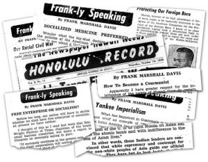 Frank-Marshall-Davis-newspaper-clippings-300x233, Journalist, poet Frank Marshall Davis (1905-1987) fought fascism to cure the disease of American racism, Culture Currents