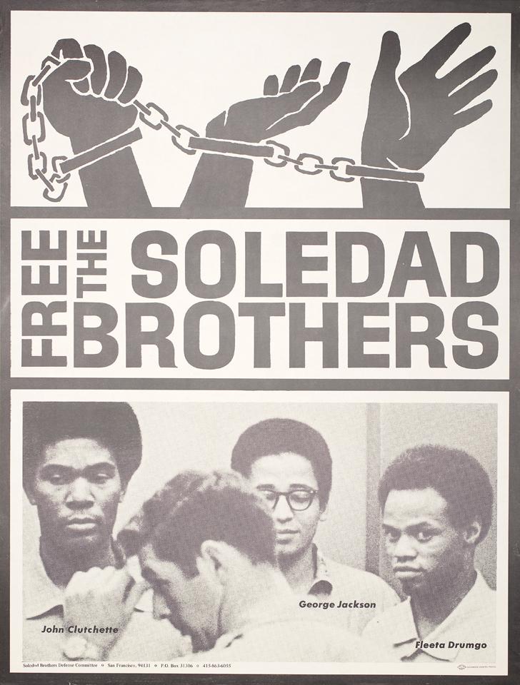 Free-the-Soledad-Brothers-poster-John-Clutchette-George-Jackson-Fleeta-Drumgo-1968-web, 'Soledad Brother' John Clutchette granted parole – will California Gov. Jerry Brown reverse the decision?, Behind Enemy Lines