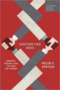 Another-Fine-Mess-America-Uganda-and-the-War-on-Terror-cover-201x300, America, Uganda and the War on Terror – a book review, World News & Views
