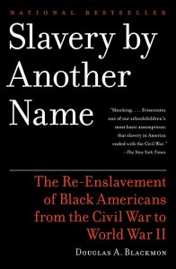 Slavery-by-Another-Name-cover-web-2-196x300, Mass incarceration for profit: The dual impact of the 13th Amendment and the unresolved question of national oppression in the United States, National News & Views