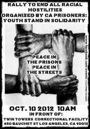 Rally-to-End-All-Racial-Hostilities-graphic-by-Youth-Justice-Coalition-LA-101012, The Agreement to End Hostilities: Use it or lose all we've won, Behind Enemy Lines