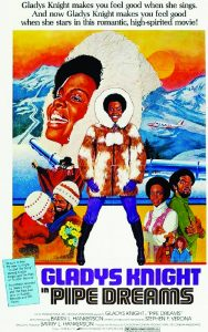 Gladys-Knights-Pipe-Dreams-poster-1976-188x300, We know a benefactor will save the Bay View the way Dr. Ratcliff saved Gladys Knight's film in 1975, Local News & Views