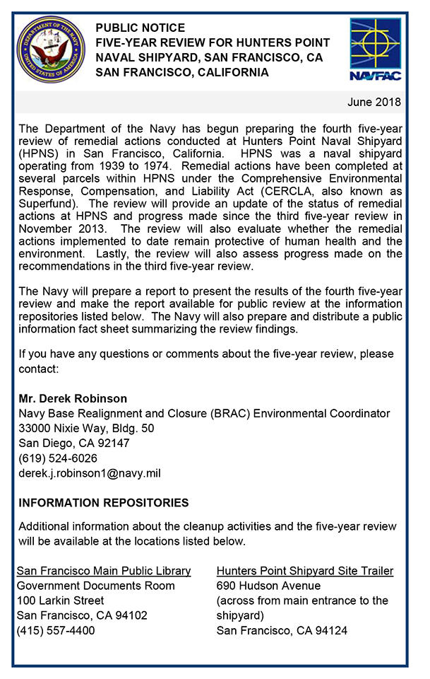 Navy-0618-1, Navy begins preparing fourth Five-Year Review of Remedial Actions at Hunters Point Naval Shipyard, Public Notices
