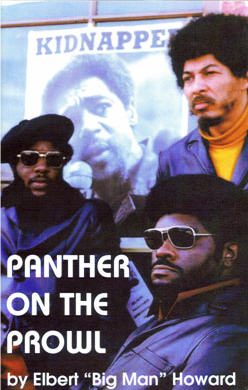 Panther-on-the-Prowl-by-Elbert-Big-Man-Howard-cover, Rest in power, Elbert 'Big Man' Howard, founding father of the Black Panther Party, World News & Views