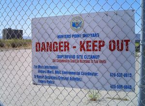 Hunters-Point-Shipyard-danger-sign-cropped-300x219, Hunters Point Shipyard: A few caring people are changing the world, Local News & Views