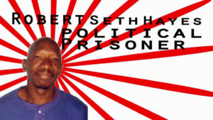 Robert-Seth-Hayes-Political-Prisoner-graphic-300x169, Political prisoner of war Robert Seth Hayes paroled after 45 years, Behind Enemy Lines