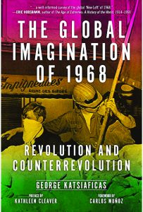 The-Global-Imagination-of-1968-Revolution-and-Counterrevolution-cover-203x300, 'The Global Imagination of 1968: Revolution and Counterrevolution', Culture Currents