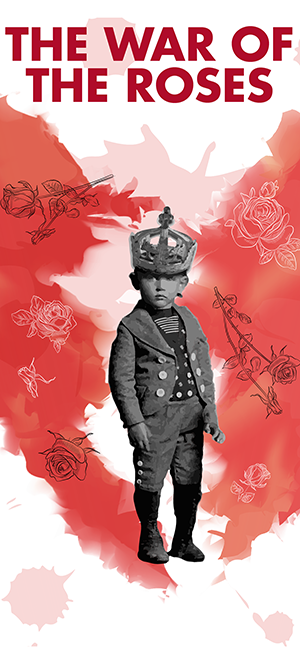 The-War-of-the-Roses-Cal-Shakes-poster-0918, Cal Shakes' stunning 'War of the Roses' closes Sept. 15, Culture Currents