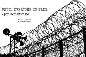 Until-Everyone-Is-Free.-prisonstrike-poster-0818-300x199, Prison strike solidarity update: Solid Black Fist newsletter released as striking continues, Behind Enemy Lines