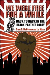 We-Were-Free-for-a-While-Back-to-Back-in-the-Black-Panther-Party-by-Steve-McCutchen-cover-200x300, Tribute to Big Man: Action is supreme, Culture Currents