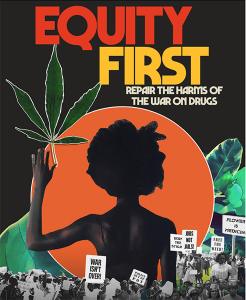 Equity-First-Repair-the-Harms-of-the-War-on-Drugs-poster-web-246x300, Recovering from the War on Drugs: National Expungement Week Oct. 20-27, 2018, Behind Enemy Lines