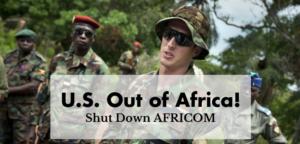 U.S.-Out-of-Africa-Shut-Down-AFRICOM-300x144, Radical Black organization calls on U.S. government to shut down U.S. Africa Command (AFRICOM), World News & Views