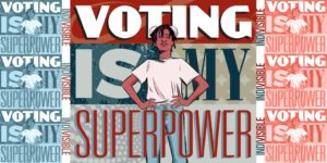 Voting-is-my-superpower-graphic-300x150, Bay View Voters Guide for Nov. 6, 2018, Local News & Views