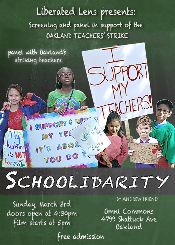 Schoolidarity-Liberated-Lens-supports-Oakland-Teachers'-Strike-poster, Reflections of an OUSD teacher on strike – Days 4 and 5, Local News & Views