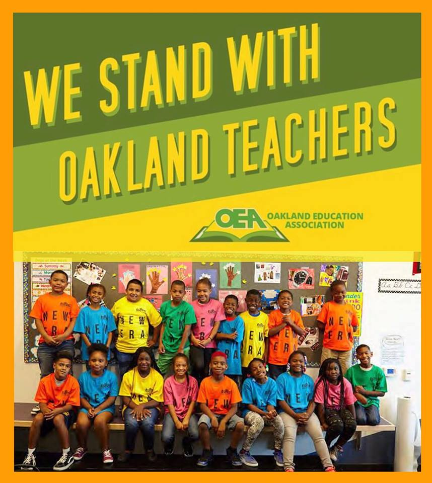 We-Stand-With-Oakland-Teachers-OEA-poster, Reflections of an Oakland Unified School District teacher on strike - Day 6 - Breaking news: Tentative agreement reached, Local News & Views