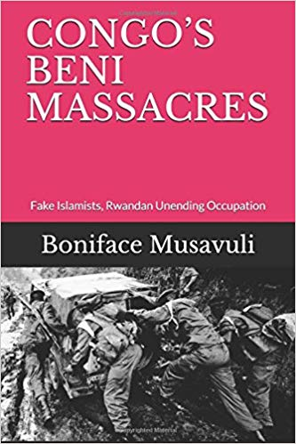 Congos-Beni-Massacres-by-Boniface-Musavuli-cover, ISIS attacks in DR Congo: Latest phase of a Western cover for resource plunder, World News & Views