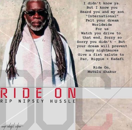 Ride-On-RIP-Nipsey-Hussle-by-Dr.-Mutulu-Shakur-graphic-by-TruthAboutTupac.com_, Nipsey Hu$$le, a rose from concrete, Culture Currents