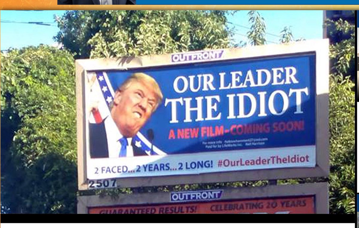 Trump-Our-Leader-the-Idiot-billboard-in-Union-Township-NJ-just-outside-NYC-0818, Venezuela: An axis of hope, dignity and defiance stands up to the triumvirate of evil, World News & Views