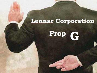 Lennar-Corporation-Prop-G, Prop G's false promises, Archives 1976-2008 Local News & Views