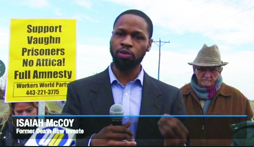 Vaughn-Prison-Rebellion-Isaiah-McCoy-formerly-on-death-row-speaks-NBC10, Court rally Sept. 13: Prevent the public lynching of Vaughn 17 heroes who 'laid down their lives for their friends', Behind Enemy Lines